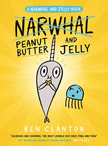 Peanut Butter and Jelly (A Narwhal and Jelly Book #3)]()