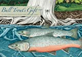 Bull Trout's Gift: A Salish Story about the Value of Reciprocity