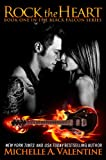 Rock the Heart (Black Falcon Book 1) (Black Falcon Series)