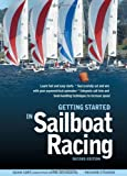img - for Getting Started in Sailboat Racing, 2nd Edition by Adam Cort (2013-06-01) book / textbook / text book