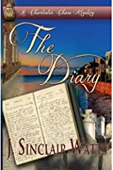 The Diary (A Charleston Chase Mystery) (Volume 1) Paperback