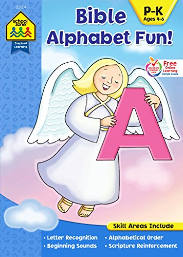 SCHOOL ZONE - Bible Alphabet Fun! P-K Workbook, Preschool, Kindergarten, Ages 4 to 6, Inspired Learning, Alphabet, Letter Recognition, Reading ... and More! (Inspired Learning Workbook)