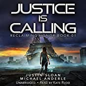 Justice Is Calling: Reclaiming Honor, Book 1 | Justin Sloan, Michael Anderle