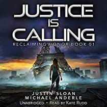 JUSTICE IS CALLING: RECLAIMING HONOR, BOOK 1