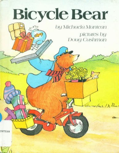 Bicycle Bear (A Parents magazine read aloud and easy reading program original) ()