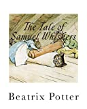 The Tale of Samuel Whiskers, Beatrix Potter, 1492828157