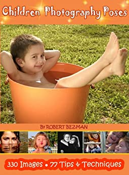 Children Photography Poses (Power-of-the-Pose Book 2)
