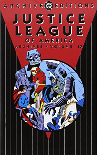 Justice League of America Archives Vol. 10 (Archive Editions) (League 91 America Justice)