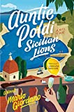 Auntie Poldi and the Sicilian Lions (An Auntie Poldi Adventure Book 1) by  Mario Giordano in stock, buy online here