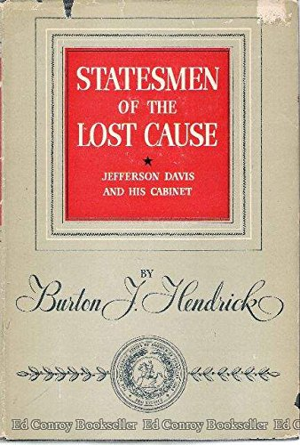 Cabinet Jefferson - Statesmen of the lost cause;: Jefferson Davis and his cabinet,