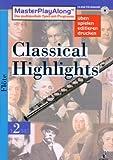 MasterPlayAlong, Classical Highlights 2, CD-ROMs : Flöte, 1 CD-ROM Für Windows 95/98