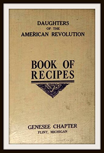 Book of recipes by daughters of the american revolution genesee book of recipes by daughters of the american revolution genesee chapter by daughters forumfinder Images