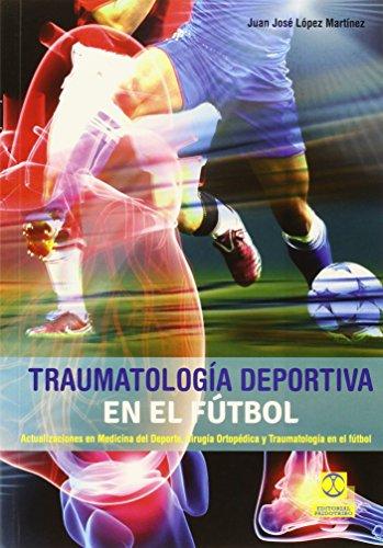 Descargar Libro Traumatología Deportiva En El Fútbol Juan José López Martínez