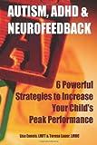 Autism, ADHD and Neurofeedback, Lisa Enneis, 1481865986