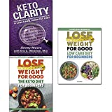 img - for Keto clarity [hardcover], lose weight for good the keto diet and low carb diet for beginners 3 books collection set book / textbook / text book