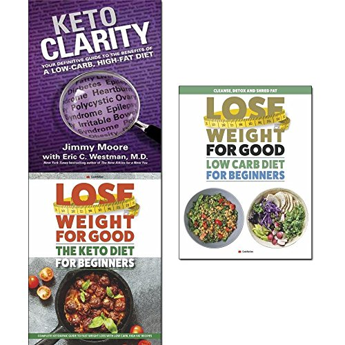 Keto clarity [hardcover], lose weight for good the keto diet and low carb diet for beginners 3 books collection set