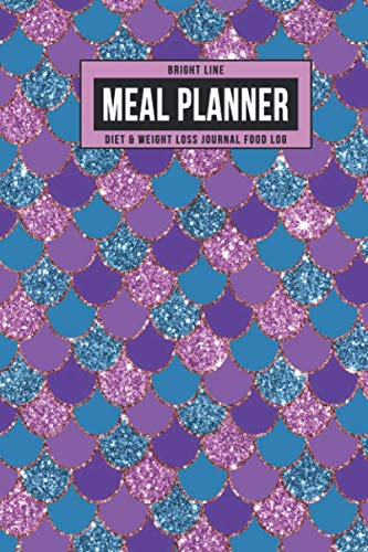 Bright Line Meal Planner Diet & Weight Loss Journal Food Log: Personal BLE Notebook To Track Daily Meals, Protein, Vegetables, Fat, Water Intake & ... 180 Days (Pink Purple Glitter Mermaid Scales) (180 Protein)