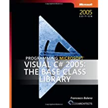 Programming Microsoft Visual C# 2005 - The Base Class Library