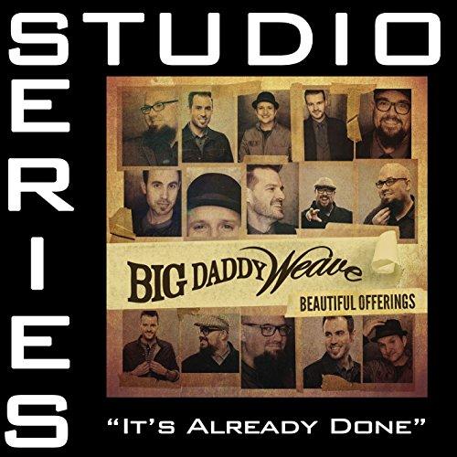 It's Already Done (Studio Seri...