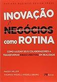 img - for Inova  o Como Rotina. Como Ajudar Seus Colaboradores a Transformar Ideias Criativas em Realidade (Em Portuguese do Brasil) book / textbook / text book