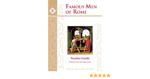 Amazon.com: Famous Men of Rome, Teacher Guide (9781930953819 ...