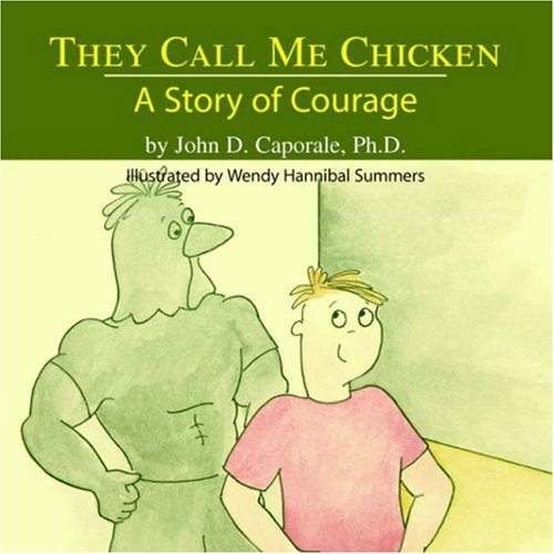 They Call Me Chicken: A Story of Courage ebook
