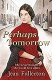 Perhaps Tomorrow