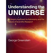 Understanding the Universe: An Inquiry Approach to Astronomy and the Nature of Scientific Research