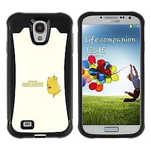 Suave TPU GEL Carcasa Funda Silicona Blando Estuche Caso de protección (para) Samsung Galaxy S4 IV I9500 / CECELL Phone case / / Awesome Oh Quote Slogan Sign Woman /