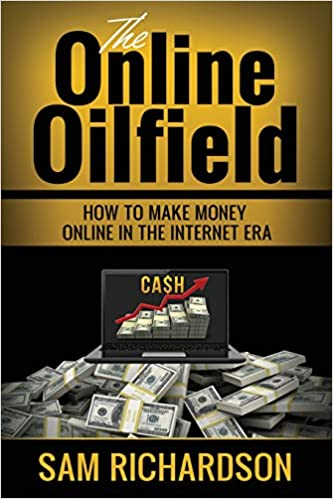 Buy The Online Oilfield How To Make Money Online In The Internet