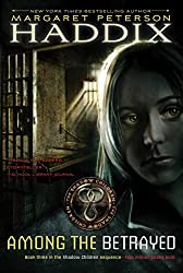 Among the Betrayed (Shadow Children Book 3)