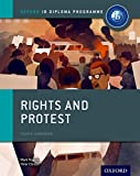 Rights and Protest: IB History Course Book: Oxford IB Diploma Program