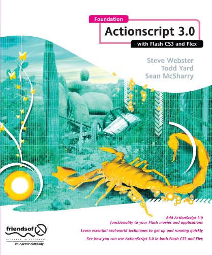 Foundation ActionScript 3.0 with Flash CS3 and Flex by Brand: friendsofED