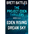 The Project Eden Thrillers Combined Edition Volume 3 - Eden Rising and Dream Sky (The Project Eden Thrillers Combined Editions)