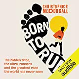 Born to Run:: The Hidden Tribe, the