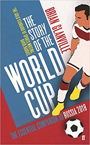 Brian Glanville s dramatic history of the world s most famous soccer  tournament has become the most authoritative guide to the World Cup. a81f58d80