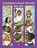 img - for Children's Daily Prayer for the School Year 2016-2017 book / textbook / text book