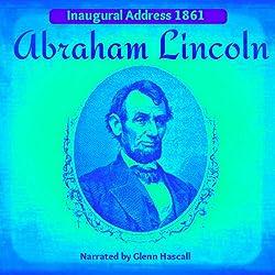 Abraham Lincoln's Inagural Address, 1861