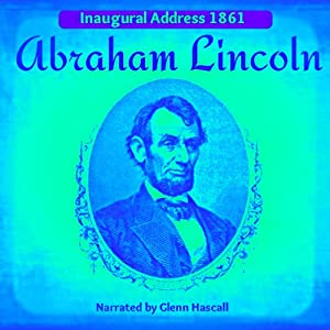 Abraham Lincoln's Inagural Address, 1861 Audiobook