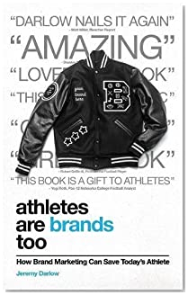 Athletes Are Brands Too: How Brand Marketing Can Save Today