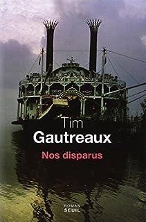 Nos disparus : roman, Gautreaux, Tim