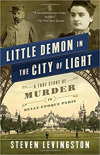 ??HOT?? Little Demon In The City Of Light: A True Story Of Murder In Belle Époque Paris. Results pursuit enzyme Nomber apunta