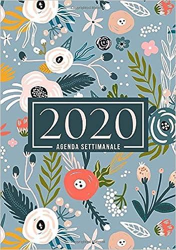 Fiori Blu E Bianchi.Amazon Com Agenda Settimanale 2020 1 Gennaio 2020 Al 31 Dicembre