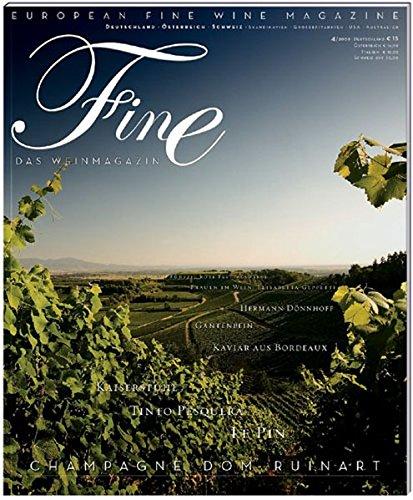 Fine Das Weinmagazin 04/2009. Champagne Dom Ruinart