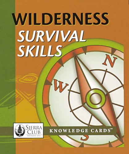 Wilderness Survival Skills Sierra Club Knowledge Cards Deck
