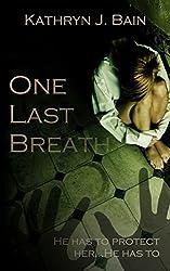 One Last Breath (Lincolnville Mystery Series Book 3)