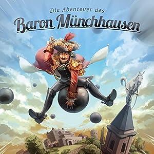 Die Abenteuer des Baron Münchhausen (Holy Klassiker 3) Hörspiel