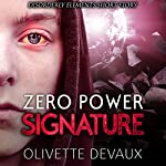 Zero Power Signature | Olivette Devaux