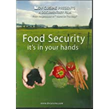 Food Security - it's in Your Hands