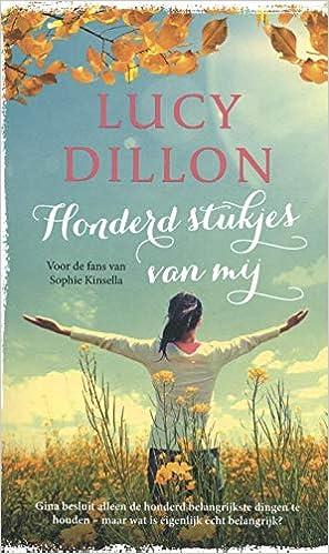 Honderd stukjes van mij: Amazon.es: Lucy Dillon: Libros en ...